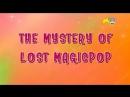 PopPixie - Sezona 1 Epizoda 10 - Izgubljeni MagicPop - [CIJELA EPIZODA]