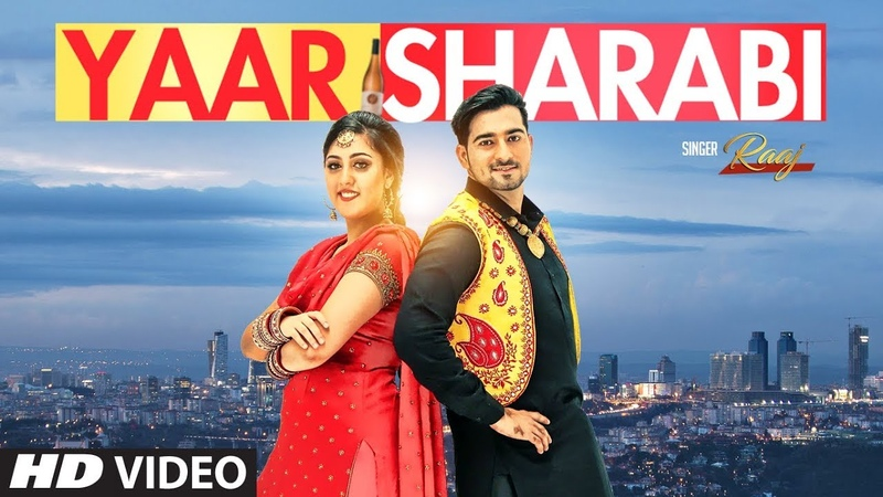 Yaar Sharabi: Raaj (Official Video Song) Prince Saggu | Navi | Latest Punjabi Songs 2018