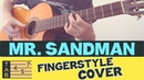 MR. SANDMAN Fingerstyle Acoustic Guitar COVER TABS