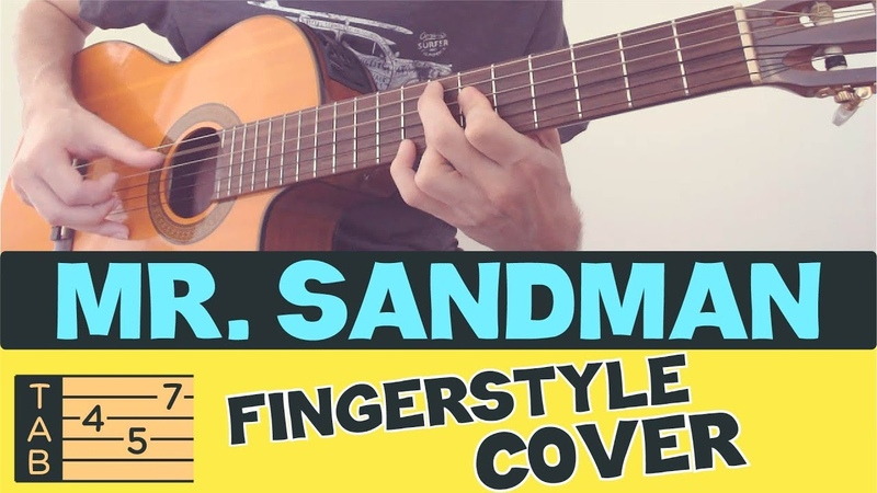 MR. SANDMAN Fingerstyle Acoustic Guitar COVER TABS