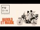 «Гарольд и Мод» 1971 Режиссер Хэл Эшби драма, комедия