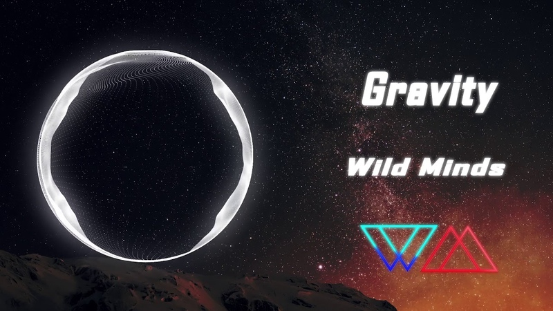Wild Minds - Gravity (from Astronomy EP)