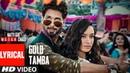 Gold Tamba Video With Lyrics   Batti Gul Meter Chalu   Shahid Kapoor, Shraddha Kapoor
