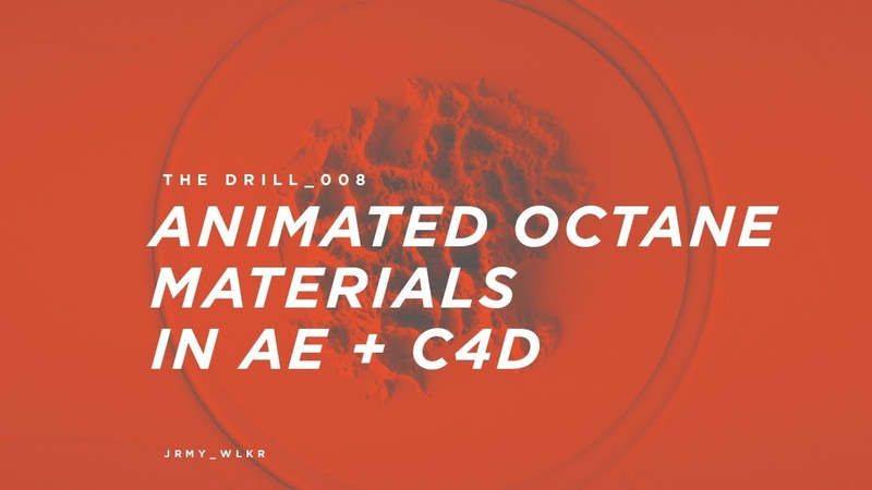 The Drill_008 Animated Octane Materials in AE C4D