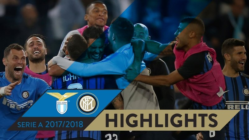 LAZIO-INTER 2-3 | HIGHLIGHTS | Matchday 38 - Serie A TIM 201718