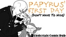 Papyrus' First Day - Undertale Comic Dub - Don't Have To Hide Gaster Returns!
