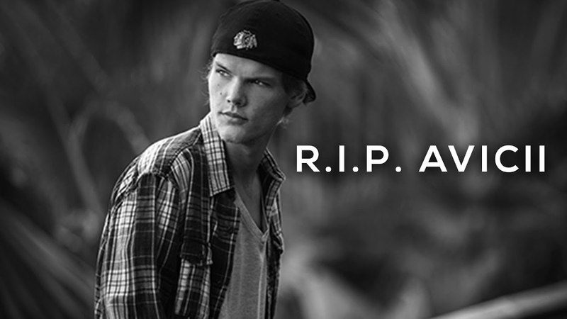 R.I.P. AVICII (Tim Bergling has died at age of 28)