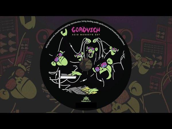 Gorovich - Acid Monkeys Set