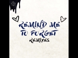 KYGO & MIGUEL - REMIND ME TO FORGET (YOUNG BOMBS RMX).mp4