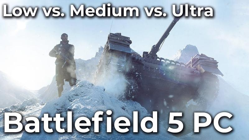 Battlefield 5 – PC 4K Low vs. Medium vs. Ultra Frame Rate Test Graphics Comparison