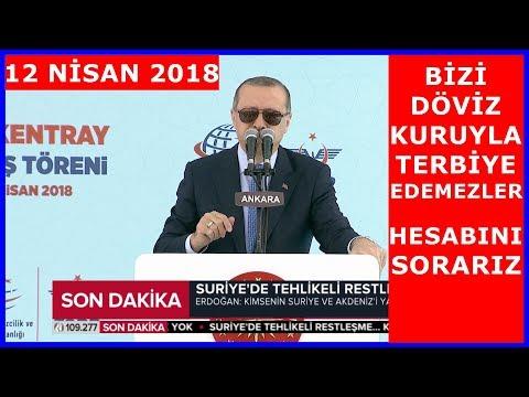 Cumhurbaşkanı Erdoğanın Başkentray Açılış Töreni Konuşması 12.4.2018