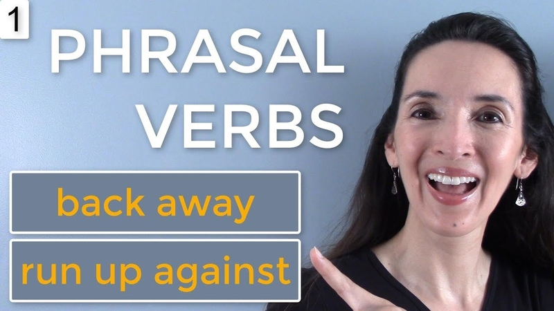 Jennifer's NEW Phrasal Verb Challenge 💪 Lesson 1: back away, run up against