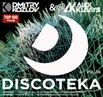 DJ DMITRY KOZLOV DJ ALEX KLAAYS - DISCOTEKA vol.36 (BASSLINE CLUB HOUSE)
