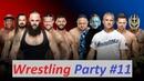 Wrestling Party 11(Прогнозы к WWE Survivor Series 2018) | Гость - Алексей Зорин