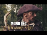 MONO INC. feat Eric Fish - A Vagabonds Life (official video)