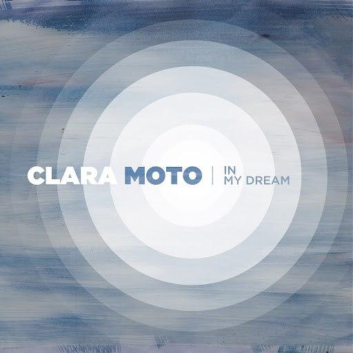 Clara Moto альбом In My Dream (Remixes) - EP