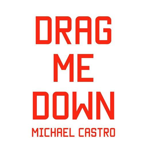 Michael Castro альбом Drag Me Down (Acoustic Version)