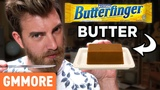 Butterfinger Butter Taste Test