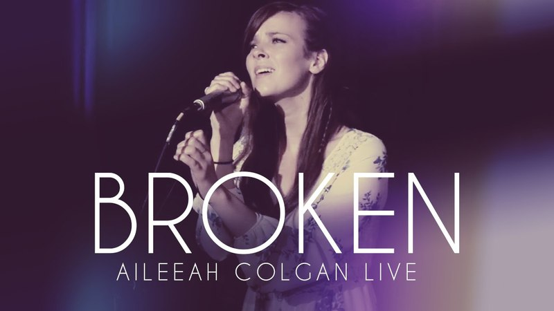 Aileeah Colgan - Broken (Live at The Apollo)