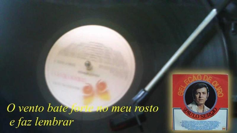 Paulo Sérgio --Fujo de mim【LP Seleção de Ouro 1977】