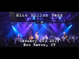 Mike Dillon Band 2017-01-20 - Toad's Place New Haven, CT 4K