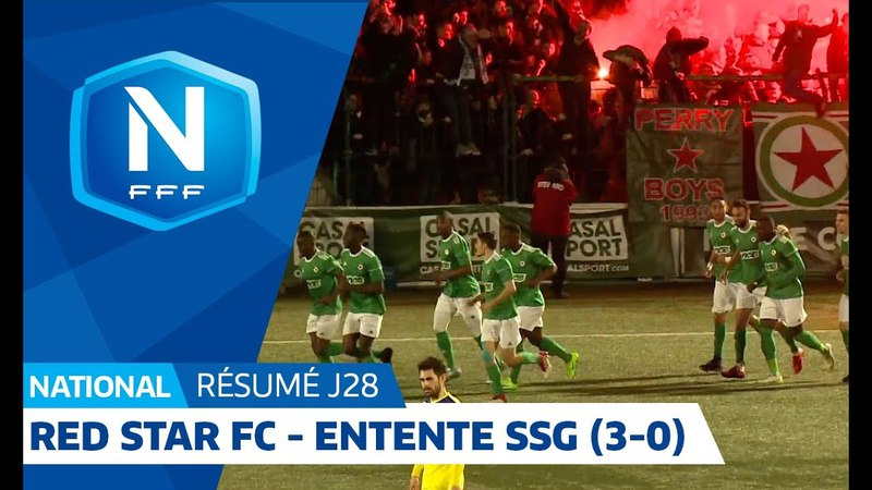 J28 : Red Star FC – Entente SSG (3-0), le résumé I National FFF 2018