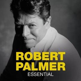 Robert Palmer альбом Essential