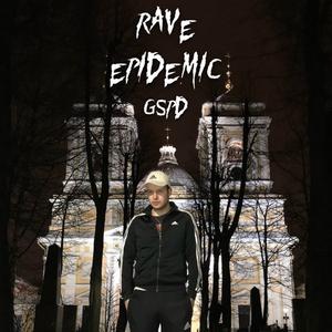 Rave Epidemic