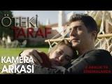 Öteki Taraf Film - Kamera Arkası (Özcan Deniz, Aslı Enver)