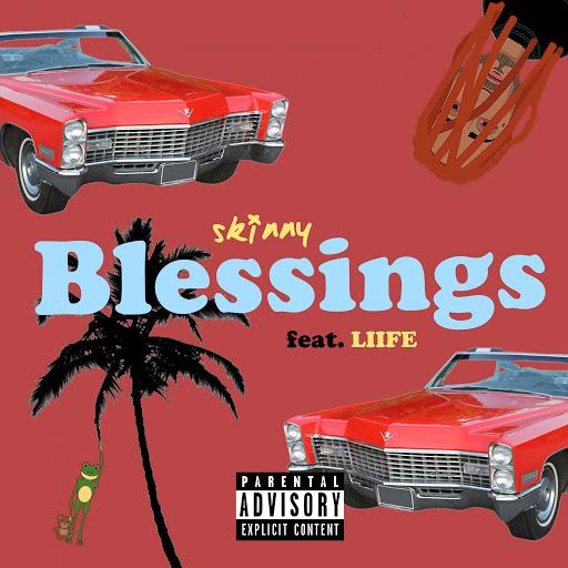 Skinny альбом Blessings (feat. Liife)