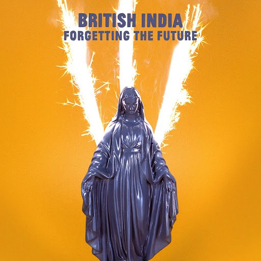 British India альбом Forgetting the Future
