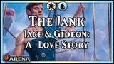 The Jank! Jace &amp Gideon's Love Story Magic Arena