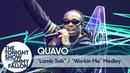 Quavo Lamb Talk Workin' Me Medley