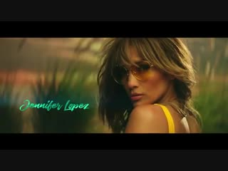 Jennifer Lopez Bad Bunny - Te Guste (Official Music Video)