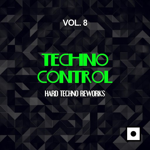 Daniele Sorrenti альбом Techno Control, Vol. 8 (Hard Techno Reworks)
