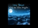 Lory Bianco A Cry In The Night Long Version re cut by Manaev