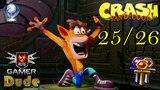 Crash Bandicoot N. Sane Trilogy - Часть 1 Реликт 25