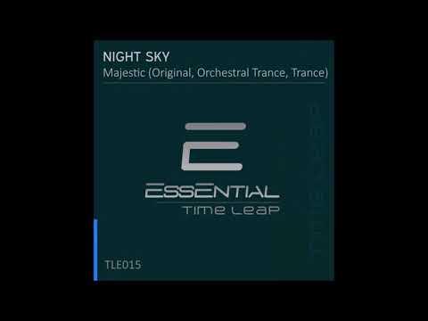 Night Sky - Majestic (Orchestral Trance Mix)