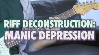 Riff Deconstruction: Manic Depression - Jimi Hendrix