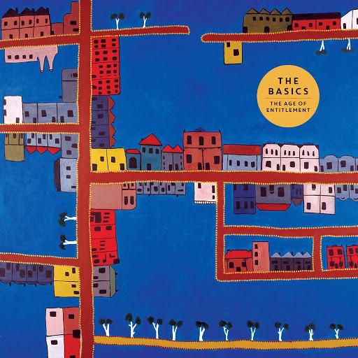 The Basics альбом The Age of Entitlement