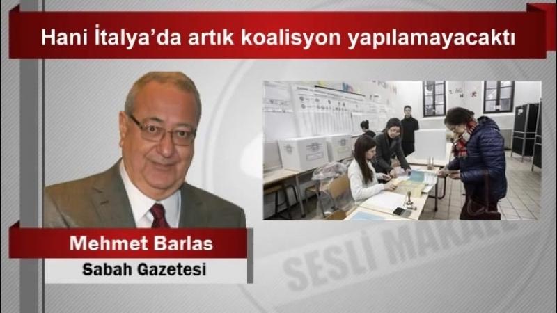 (7) Mehmet BARLAS Hani İtalya'da artık koalisyon yapılamayacaktı - YouTube