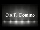 Q.A.T. Dom!no