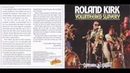 Roland Kirk-Spirits Up Above (1969) HD