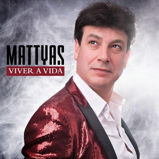 MATTYAS альбом Viver a Vida