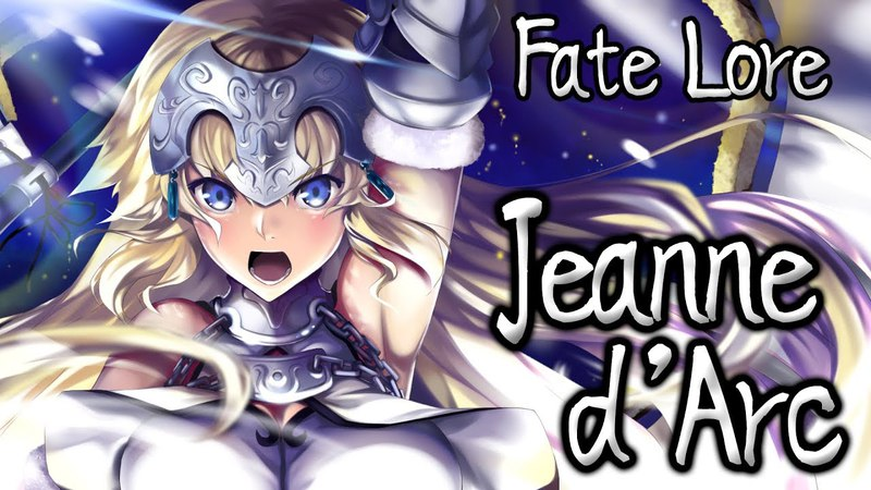 Fate Lore - The Tale of Jeanne dArc