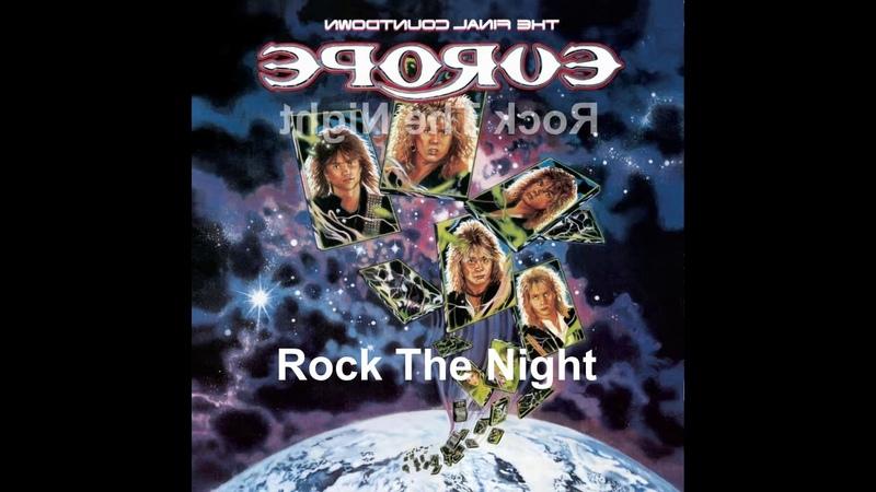 Europe - Rock The Night (Reversed)