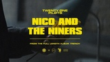 twenty one pilots: Nico And The Niners