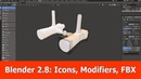 Blender 2.8 New Features : Icons, Modifiers Fbx Export