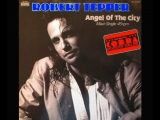 Robert Tepper 1987 - Angel of the city