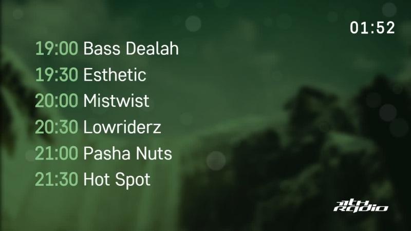 Bass Dealah, Esthetic, Mistwist, Lowriderz, Pasha Nuts and Hot Spot - Time of Night (22.08.2018)